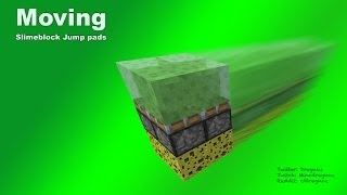 Moving Slime Jump Pads in minecraft 1.8