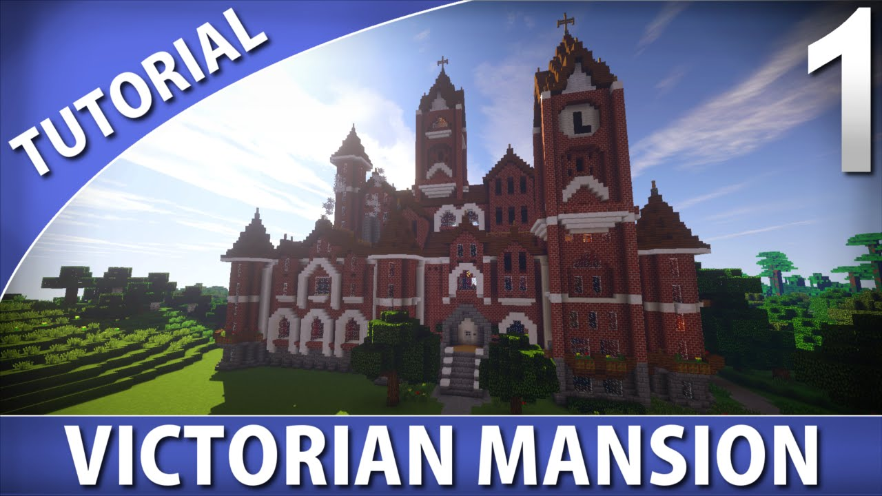 Minecraft tutorials victorian mansion part 1 9 youtube for Classic house tutorial