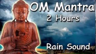 ABOUT MEDITATION - Om mantra 2 hour meditation with rain sound - spirituality