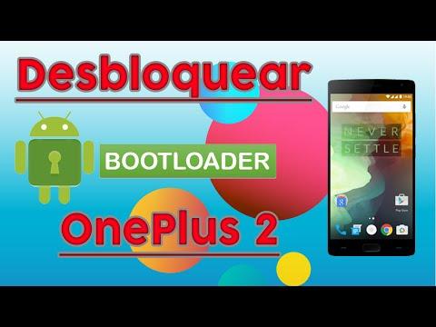 Cómo Desbloquear el Bootloader del OnePlus 2 (MUY FÁCIL)