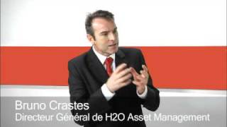 Bruno Crastes -- H2O Asset management : La nouvelle filiale de Natixis AM