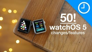50 new watchOS 5 features / changes! [9to5Mac]