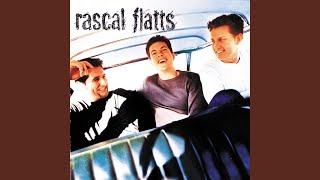 Rascal Flatts While You Loved Me