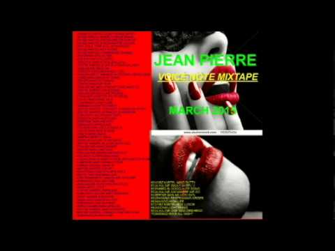 MARCH 2015 DANCEHALL REGGAE CLEAN MIXTAPE BY JEAN PIERRE [VOICE NOTE MIXTAPE] HOTTEST LATEST NEWEST