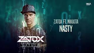 Zatox ft. Nikkita - Nasty (Official HQ Preview)