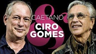 Caetano Veloso interviews Ciro Gomes