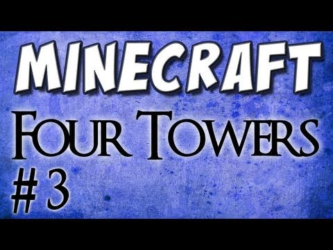Minecraft - Four Towers (Custom Map) Part 3