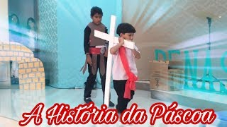 """A HISTÓRIA DA PÁSCOA """"encenação da adoração infantil"""""""