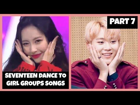 ◇ 세븐틴 Seventeen dancing to girl groups' songs compilation part 7 ◇