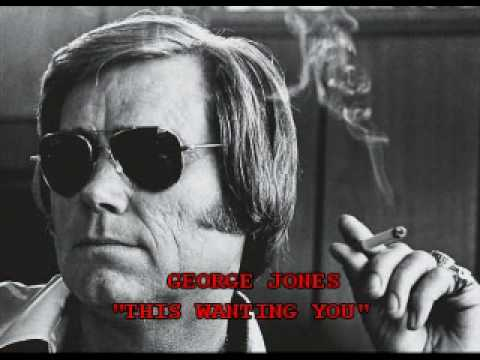 George Jones - This Wanting You