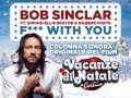 BOB SINCLAR - Fuck With You Feat. Sophie Ellis Bextor & Gilbere Forte - VACANZE DI NATALE A CORTINA