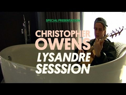 Chris Owens  - Lysandre Sessions