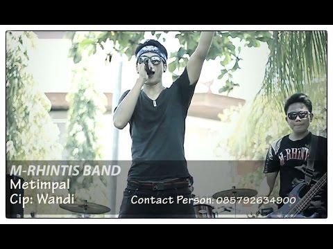 M-Rhintis Band - Metimpal