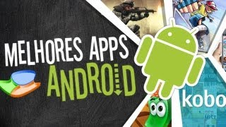 Melhores aplicativos de Android (22/02/2013) - Baixaki
