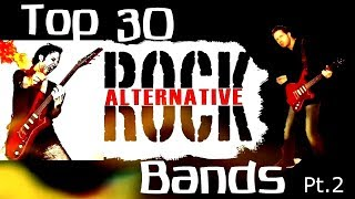 Top 30 Alternative Bands Pt.2