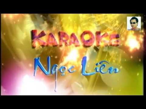 Tinh Ta Bien Bac Dong Xanh.karaoke Ngọc Liên video