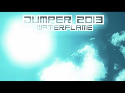 Waterflame - Jumper 2013 (HD)
