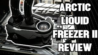 The New Arctic Liquid Freezer II is Awesome