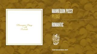 Mannequin Pussy - Pledge