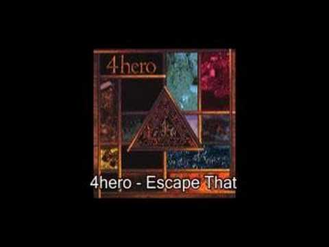 4 Hero - Escape That