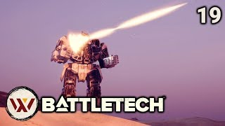 Operation Demolisher!? - #19 BATTLETECH Let's Play Campaign Gameplay