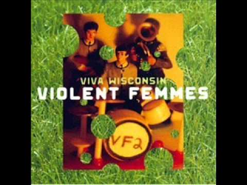 Good feeling~Violent Femmes (live from