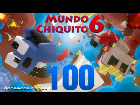 Mundo Chiquito 6 - Ep 100 - ¿El Fin? -