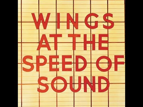Paul McCartney &amp; Wings - Wings At The Speed Of Sound (Full Album)