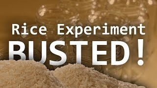 Grant Thompson Rice Experiment BUSTED!