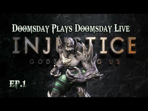 Injustice Doomsday live ep.1