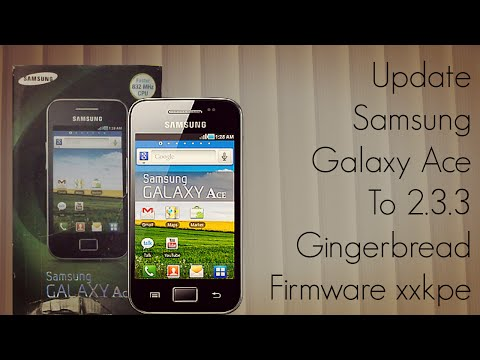 How To Update Samsung Galaxy Ace GT S5830 to Gingerbread 2 ...