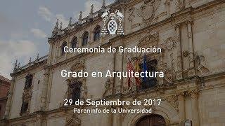 Graduación: Grado en Arquitectura · 29/09/2017