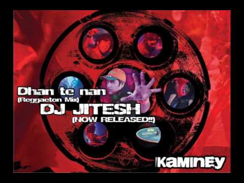 Dhan Te Nan (reggaeton Mix)  - Dj Jitesh video