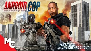 Android Cop | Full Action Movie