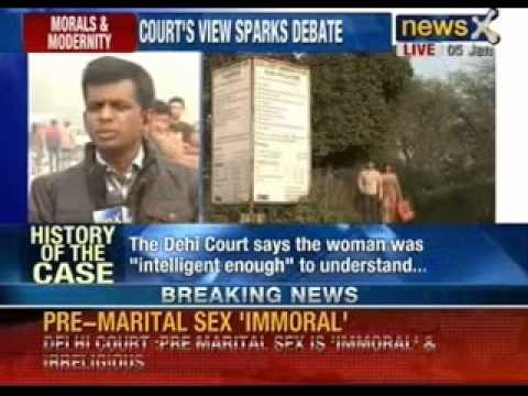 Delhi Court's 'moral' ruling : Pre-marital sex is 'immoral' - NewsX