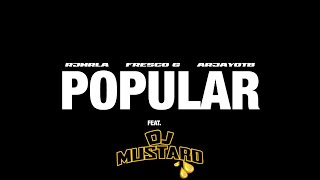 Popular (ft. Fresco & RJ)  [Prod. ArjayOnTheBeat & DJ Mustard] Official Music Video