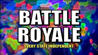 All States Become Nations - Battle Royale! | Hearts of Iron 4 (HOI4)