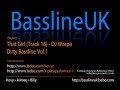 That Girl - DJ Warpa & Sika - Dirty Bassline Vol.1 (Bassline Remix)