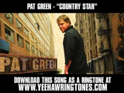 Pat Green - Country Star