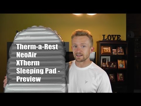 Therm-a-Rest NeoAir XTherm Sleeping Pad - Preview - Ultralight Summer Kit Part 2
