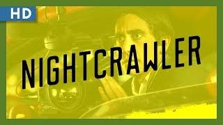 Nightcrawler (2014) Trailer