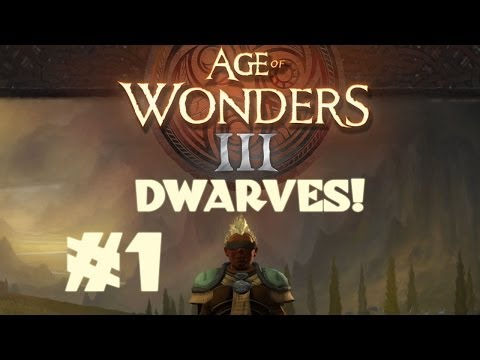 Age of Wonders III - Dwarf Theocrat - Part 1