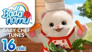 Baby Chef Tunes | Badanamu Compilation