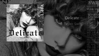 Download Lagu Taylor Swift Delicate country edition/spotifiy singles Gratis STAFABAND