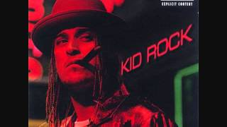 Watch Kid Rock Wasting Time video