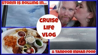 CRUISE LIFE VLOG: Carnival Dream: A Storm is Rolling In...
