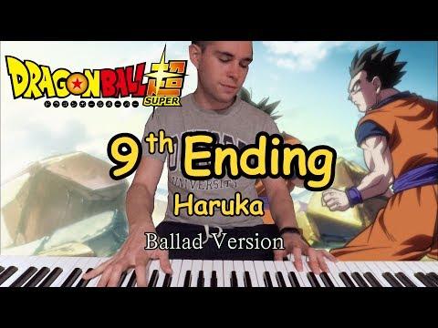 Dragon Ball Super Ending #9 - HARUKA - Lacco Tower (Ballad Version) ドラゴンボール 超 ( スーパー )