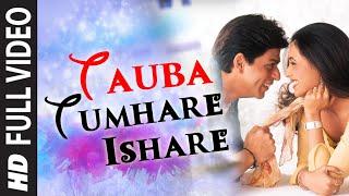 Download Tauba Tumhare Full HD Song | Chalte Chalte | Shah Rukh Khan, Rani Mukherjee 3Gp Mp4