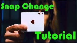 Snap Change (Magic Tutorial)