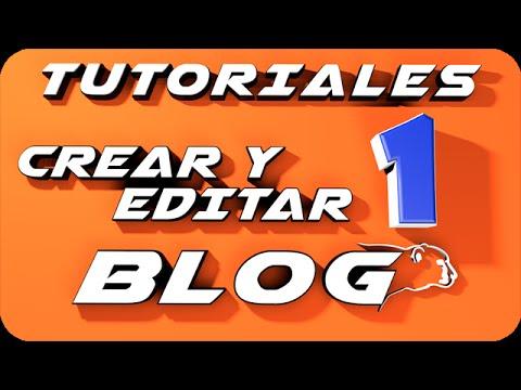 Como crear un blog en blogger 2014 y editarlo |parte 1|